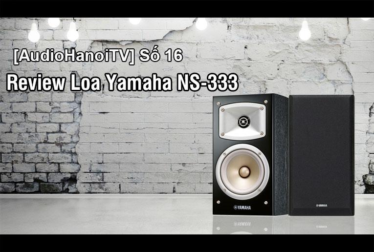loa yamaha ns 333 loa xem phim nghe nh c hay. Black Bedroom Furniture Sets. Home Design Ideas
