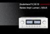[AudioHanoiTV] Số 30: Review Ampli Luxman L 505UX