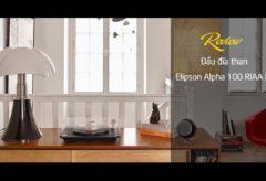 [AudioHanoiTV] Số 173: Review Đầu đĩa than Elipson Alpha 100 RIAA BT