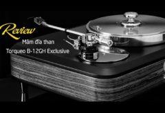[AudioHanoiTV] Số 175: Review mâm đĩa than Torqueo B-12GH Exclusive