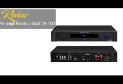 [AudioHanoiTV] Số 245: Review pre ampli Emotiva BasX TA 100