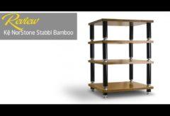 [AudioHanoiTV] Số 246: Review kệ NorStone Stabbl Bamboo