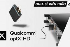 Làm thế nào để sử dụng APTX HD? | Chia sẻ kiến thức 47