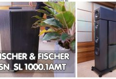 Giới thiệu Loa Fischer & Fischer SN/ SL 1000.1AMT | AudioHanoiTV 361